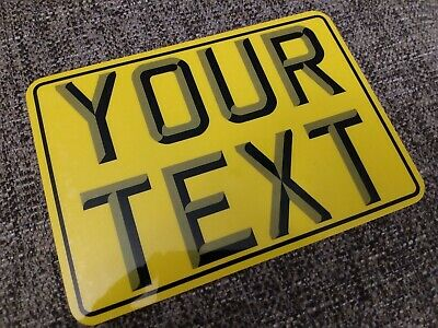 8x6 + 3D + Border Yellow Kids Text Age Motorcycle NOT Number Plate Bike Metal  • 7.98£